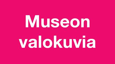 Museon valokuvia