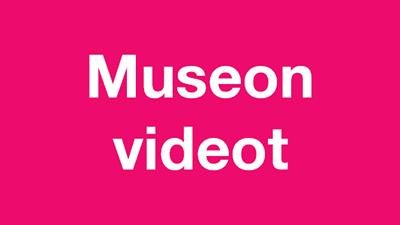 Museon videot
